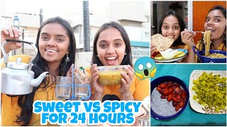 We only ate SWEET vs SPICY food for 24 HOURS😱|gopsvlog