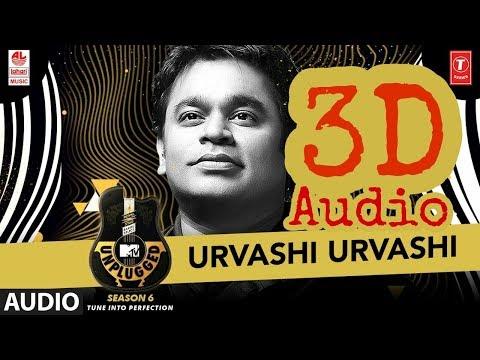 Urvashi Urvashi MTV Unplugged Season 6 | 3D Surround Sound | A.R. Rahman | Use Headphones