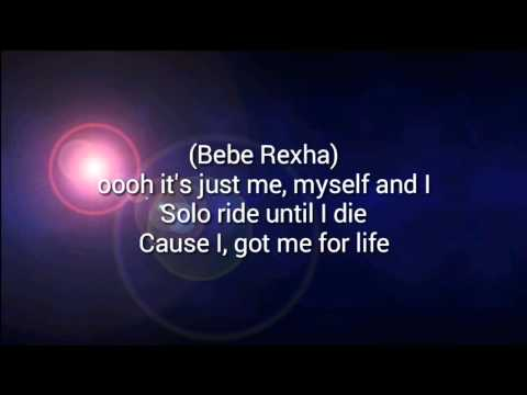 Me Myself And I~G-Eazy (ft.Bebe Rexha) Lyrics