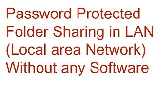 Share Password Protected folder in Local Area Network without any s...