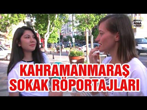 Kahramanmaraş Sokak Röportajları
