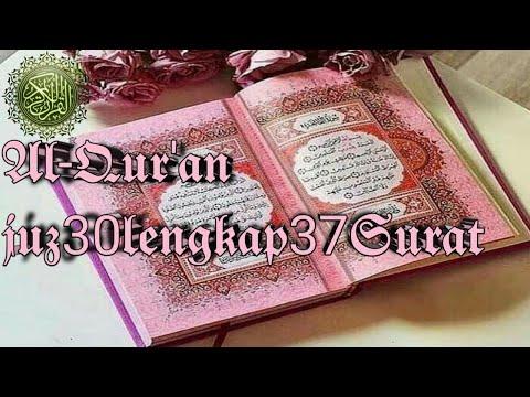 al-qur'an-penyejuk-hati-juz-30-lengkap-37-surat