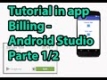 Tutorial como integrar pagos in app - Android Studio Parte 1/2