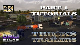 Trucks & Trailers Part 1 Tutorials PC Gameplay 4K UltraHD 2160p 60fps