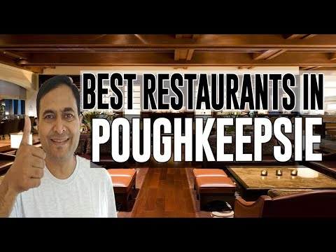 Best Restaurants And Places To Eat In Poughkeepsie, New York NY
