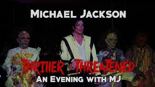 Michael Jackson | Thriller / Threatened - An Evening with MJ (2003) [FAN MADE]