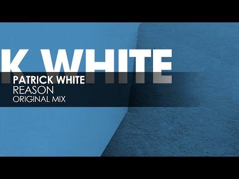 Patrick White - Reason