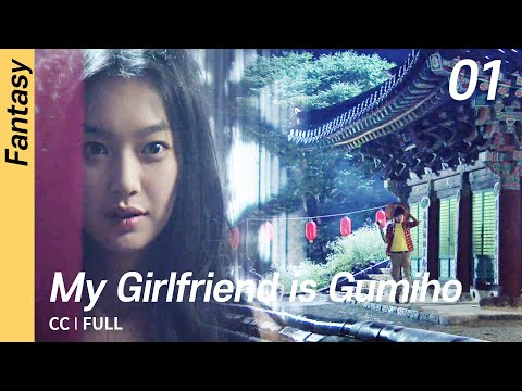 [CC/FULL] My Girlfriend Is Gumiho EP01 | 내여자친구는구미호