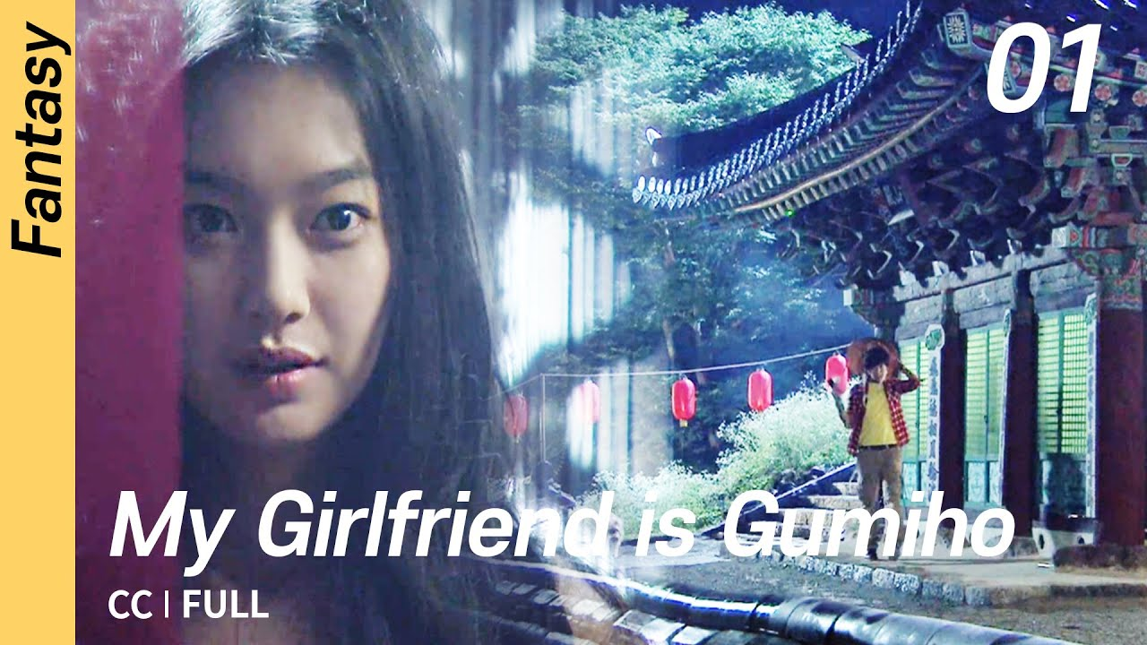 Download [CC/FULL] My Girlfriend is Gumiho EP01 | 내여자친구는구미호