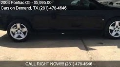 2008 Pontiac G5 for sale in Pasadena , TX 77505 at the Cars