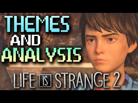 Life is Strange 2 Episode 1 Theories and Themes of Fantasy, Wolves, and Racism.