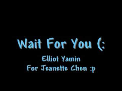 Lyrics for wait you by elliot yamin