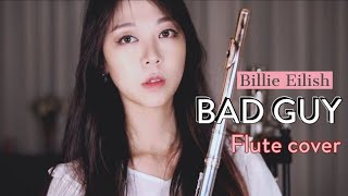 Billie Eilish - Bad Guy (for only Flute cover  by Jenny Lee)