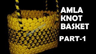 Amla Knot Basket - Part 1 in Kannada | Basket Making | Gooseberry Basket