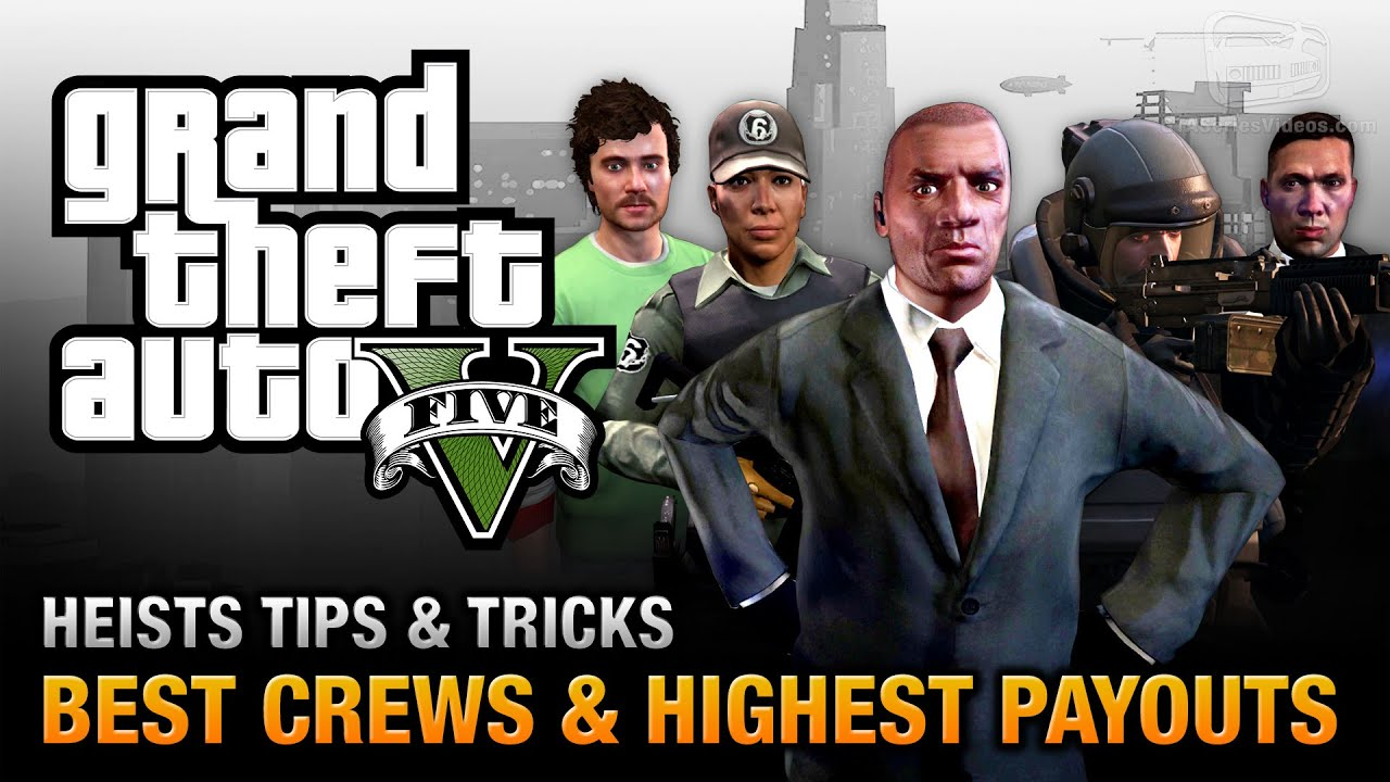 Gta 5 heists best crews and highest payouts doovi for Bureau raid crew