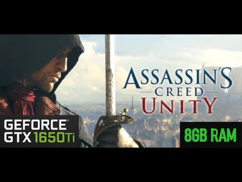 Assassin's Creed Unity GTX 1650ti gameplay performance test |