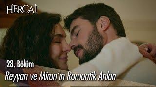 Download Reyyan ve Miran'ın romantik anları - Hercai 28. Bölüm Mp3 and Videos