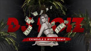 Dj Noiz CHIMBALA X WORK REMIX.mp3