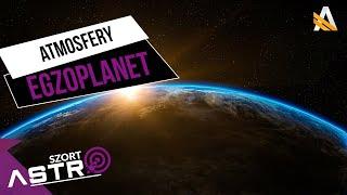 Obserwowanie atmosfery planety pozasłonecznej - AstroSzort