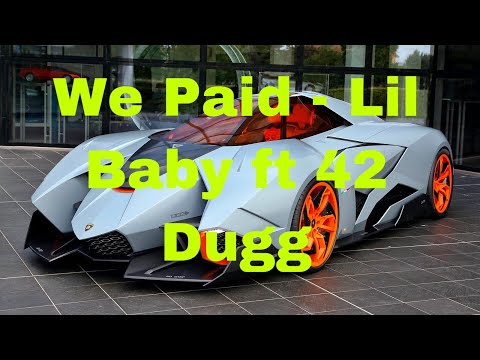 We Paid – Lil Baby ft 42 Dugg (Clean Lyrics)