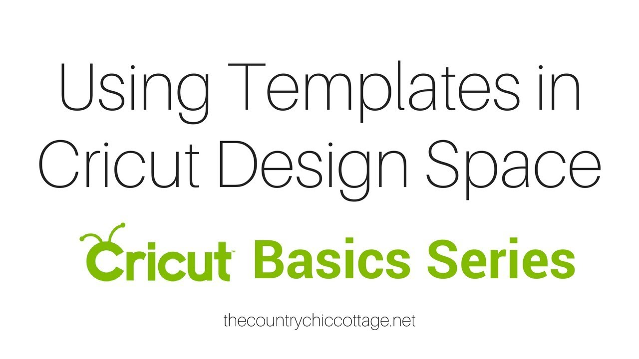 Using Templates In Cricut Design Space Youtube