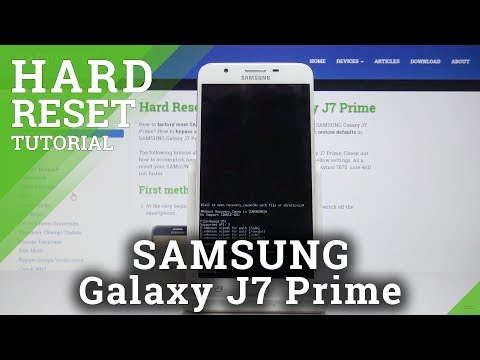 Factory Data Reset In SAMSUNG Galaxy J7 Prime - Bypass Screen Lock