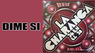 Dime Si / Charanga 76 / (Gonzalo Bolaño Stefanell)