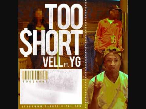 Vell ft YG Too$hort
