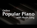 Learn Piano Online with Hugh Sung