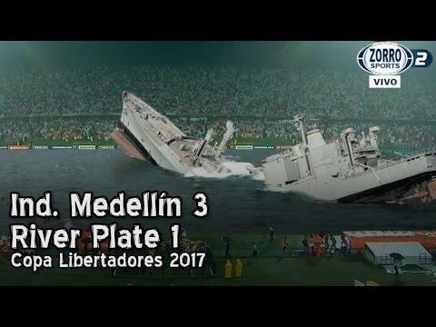 Independiente Medellín 3 - River Plate 1 | Copa Libertadores 2017