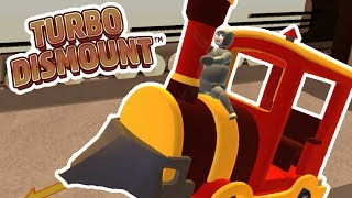 CHOO CHOO!!!! | Turbo Dismount | Fan Choice Favorite