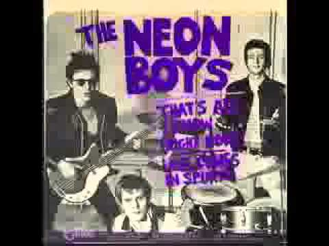 The Neon Boys - That's All I Know (Right Now)