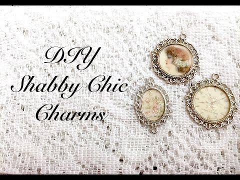 DIY Shabby Chic Charms