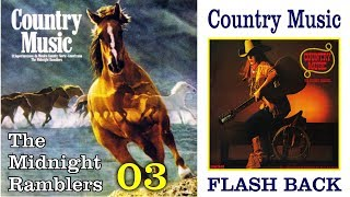 COUNTRY MUSIC - Faixa 03 - The Midnight Ramblers - Medley/Pout Pourri