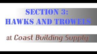 Drywall Tool Series, Choosing Hawks and Trowels (Section 3)