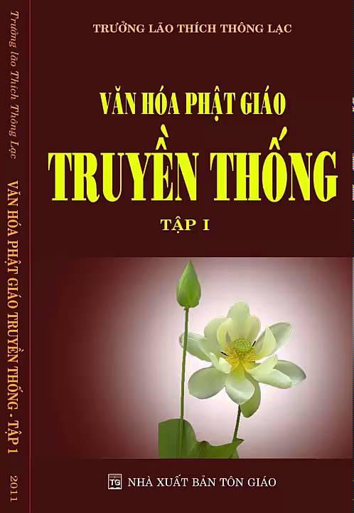 Văn hóa phật giáo truyền thống – Tập 1- Trưởng lão Thích Thông Lạc