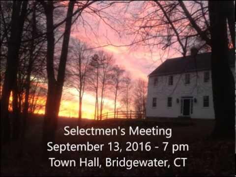 09/13/2016 Bridgewater, CT  Selectmen's Meeting (Audio)