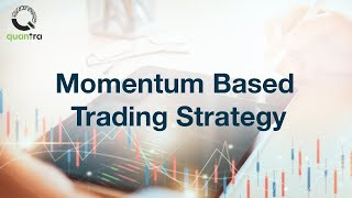 Trend or Momentum based Trading Strategy