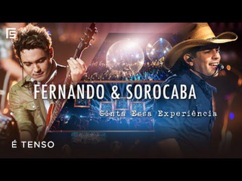 Fernando & Sorocaba - É Tenso | DVD Sinta Essa Experiência