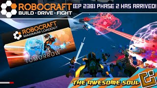 Robocraft (EP 238) Phase 2 has Arrived!