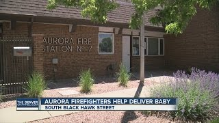 Baby delivered at Aurora fire station