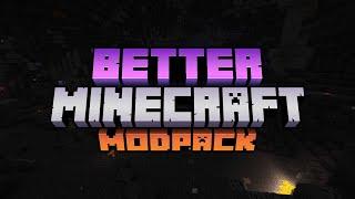 Better Minecraft Modpack [Trailer]
