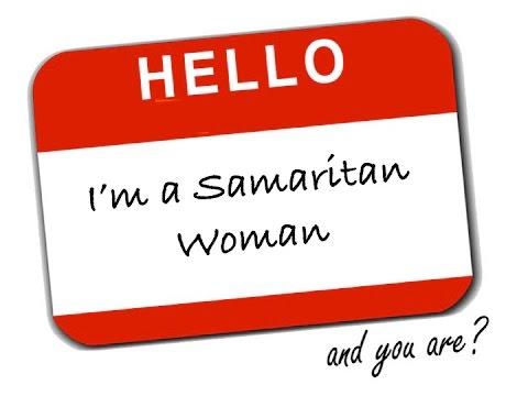 Hello, I'm a Samaritan Woman