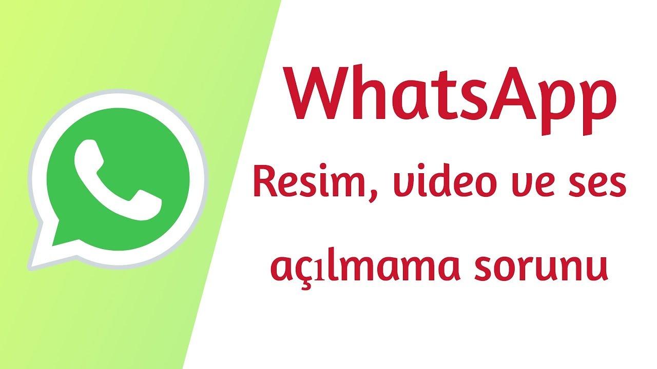 WhatsApp resim video ses açılmama sorunu, WhatsApp çöktü mü? WhatsApp resimler videolar açılmıyor