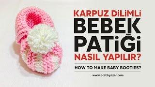 Karpuz Dilimli Bebek Patiği Nasıl Yapılır? - örgü modelleri bebek - bebek patikleri yapılışı