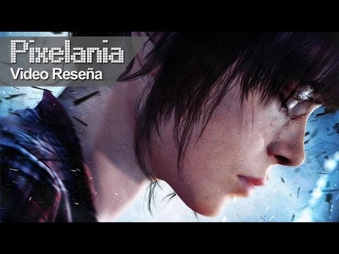Video Reseña - Beyond Two Souls - Pixelania