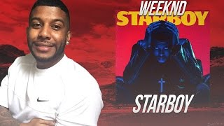The Weeknd - Starboy (Album)(Reaction/Review) #Meamda
