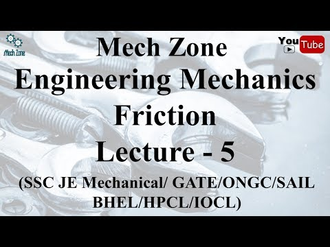 Engineering Mechanics Lecture 5: Introduction to friction, a