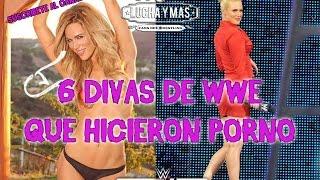6 DIVAS DE WWE QUE HICIERON NOPOR