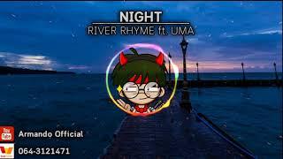RIVER RHYME - NIGHT feat. UMA